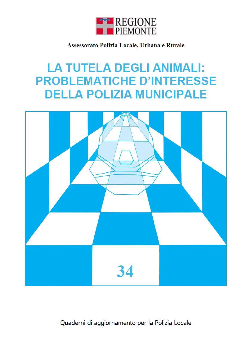 La tutela degli animali: problematiche d'interesse della Polizia Municipale