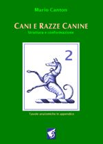 Cani e Razze Canine 2: ultime notizie