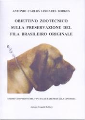 Obiettivo zootecnico sulla preservazione del Fila Brasileiro originale