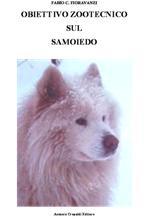 Obiettivo zootecnico sul Samoiedo – Samoedskaia Sabaka