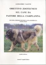 Obiettivo zootecnico sul Cane da Pastore della Ciarplanina