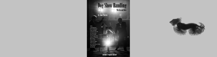 Dog Show Handling. The Ins and Outs.