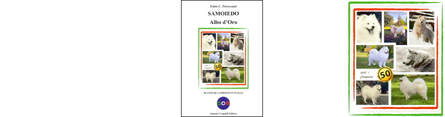 Samoiedo –  Albo d'Oro. 50 Anni di Campioni in Italia.